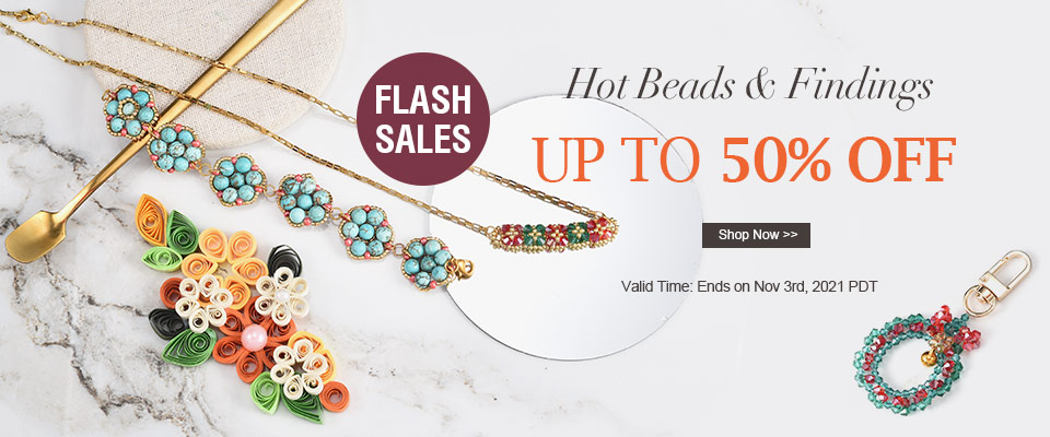 Flash Sales! Hot Beads & Findings  UP TO 50% OFF